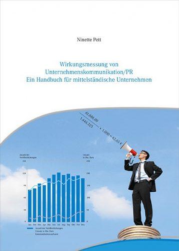 Wirkungsmessung von Unternehmenskommunikation/PR – Ein Handbuch für mittelständische Unternehmen